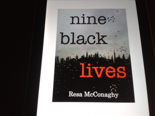 Nine Black Lives by Resa McConaghy